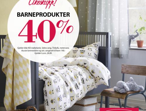 40% på barneprodukter
